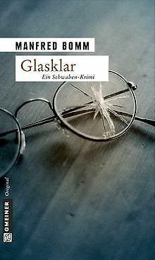 Glasklar: Ein Schwaben-Krimi. Der neunte Fall für August... | Buch | Zustand