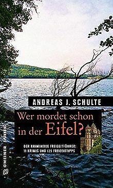 Wer mordet schon in der Eifel?: 11 Krimis und 125 F...   Buch   Zustand sehr gut
