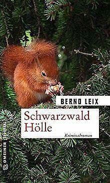 Schwarzwald Hölle: Oskar Lindts zehnter Fall (Krimi... | Buch | Zustand sehr gut