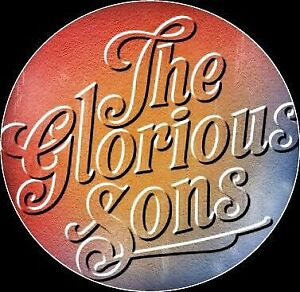 It's Sold Out! *THE GLORIOUS SONS* JULY 28 BELLEVILLE $71