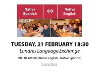 Native Spanish - Native English - Londres Language Exchange - Tuesday 21st February