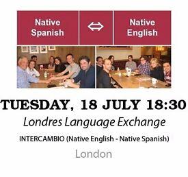 Native Spanish - Native English - Londres Language Exchange - Tuesday 18th July