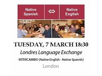 Native Spanish - Native English - Londres Language Exchange - Tuesday 7th March