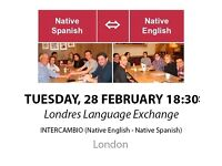 Native Spanish - Native English - Londres Language Exchange - Tuesday 28th February