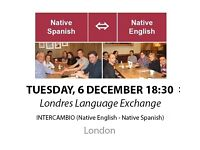 Native Spanish - Native English - Londres Language Exchange - Tuesday 6th December