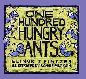NEW One Hundred Hungry Ants by Elinor J Pinczes