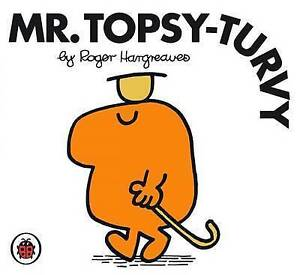 Mr Topsy-turvy by Hargreaves Roger