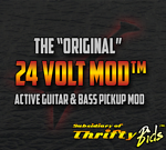 24 Volt Mod™ Guitar Parts and More