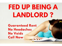 ATTENTION LANDLORDS - Up to 7 years guaranteed rent!