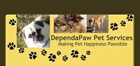 DependaPaw Pet Services-  Pet Sitting, Dog Walking and more