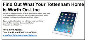 What is your Tottenham & Area Home Value?