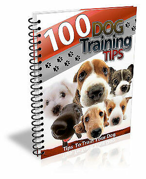 100 Dog Training Tips E book PDF Master Resell Rights +10 Free Ebooks