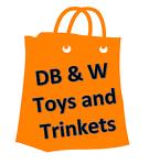 DB & W Toys and Trinkets