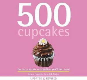 500 CUP CAKES - Fergal Connolly Updated & Revised -  Brand New