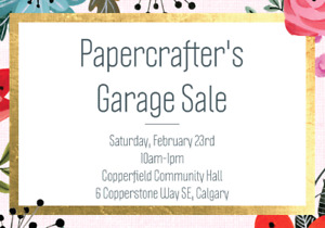 Papercrafter's Garage Sale: Stampin' Up!, Close to My Heart ++