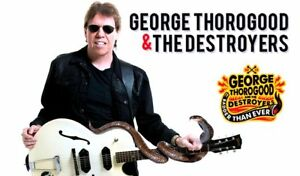 ⚡⚡⚡ PARTERRE PREMIUM pour GEORGE THOROGOOD & THE DESTROYERS ⚡⚡⚡