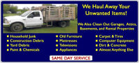 Available for all your junk removal needs & yard waste clean up.