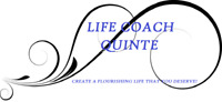LIFE COACH QUINTE-Its Time To Take Care Of You!