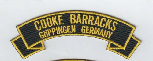 """Cooke Barracks ,Goeppingen Germany embroidered 4"""" scroll tab patch"""