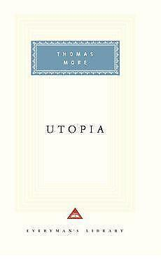 a comparison of the books utopia by thomas moore and the prince by machiavelli Prices of books sank to one eighth of their former  sir thomas more's utopia   in the national literatures that matured during the northern renaissance.