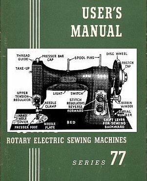 WHITE MODEL 77 ROTARY ELECTRIC INSTRUCTION MANUAL/BOOK
