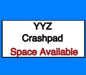 ~YYZ Commuter Crash Pad! New Hires Welcome! October 1st.