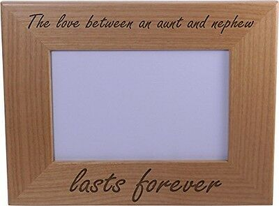 Forever Picture Frame - The Love Between an Aunt and Nephew lasts forever - 4x6 Inch Wood Picture Frame