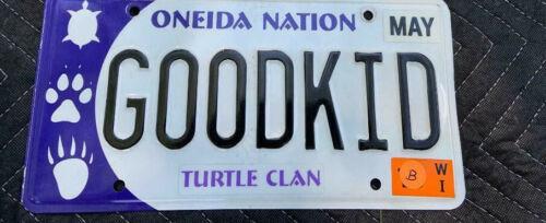 Oneida Nation Native Indian Tribe License Plate Vanity - Good Kid - Lot B