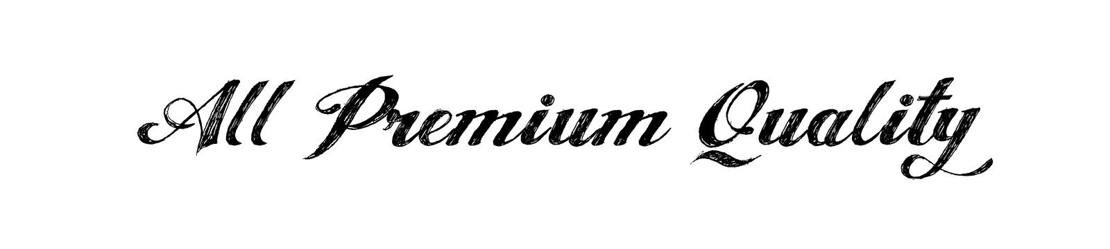 All Premium Quality
