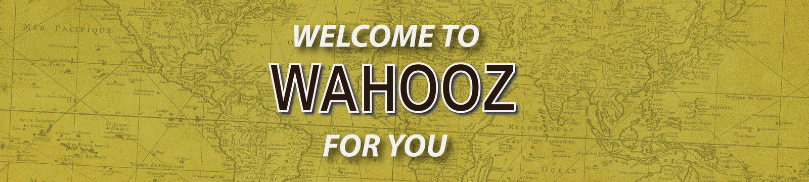 Wahooz For You