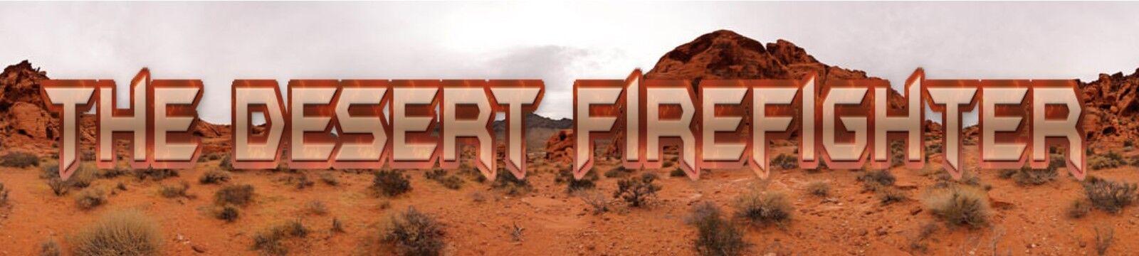 The Desert Firefighter