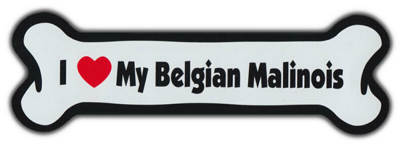 Dog Bone Magnet: I Love My Belgian Malinois | Cars, Trucks, More