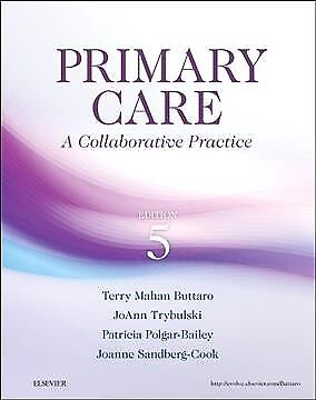 Primary Care : A Collaborative Practice, Hardcover by Buttaro, Terry Mahan, P...