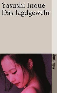 Das Jagdgewehr (suhrkamp taschenbuch) von Inoue, Yasushi | Buch | Zustand gut