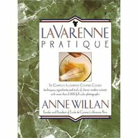 La Varenne Pratique: The Complete Illustrated Cooking Course