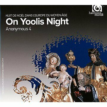 Anonymous 4 - On Yoolis Night: Medieval Carols and Motets for [CD]
