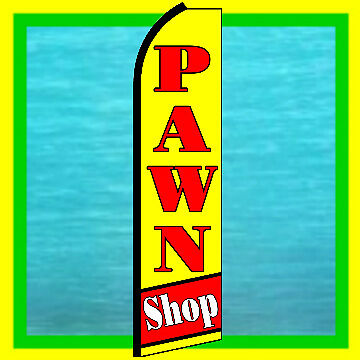 Pawn Shop Swooper Flag Advertising Sign Feather Banner Bow Flutter