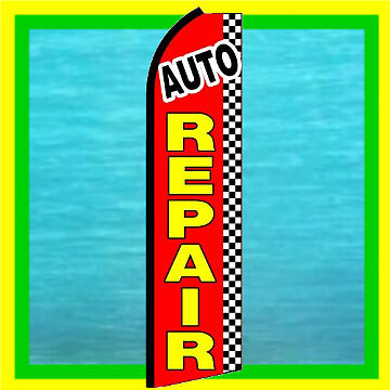 Auto Repair Advertising Feather Swooper Bow Banner Flag