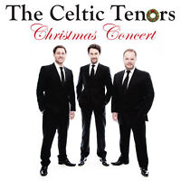THE CELTIC TENORS CHRISTMAS CONCERT