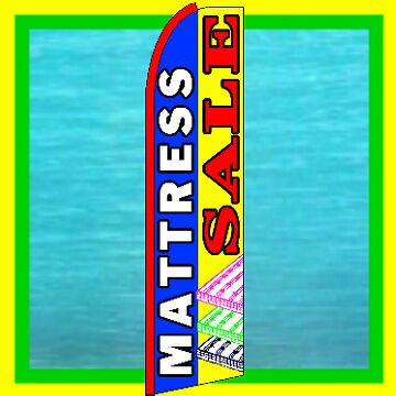 Mattress Sale Banner Flag Furniture Advertising Feather Swooper Bow Flutter