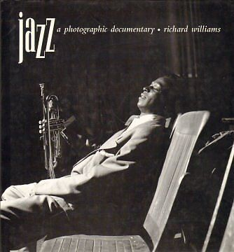 Jazz - A Photographic Documentary