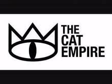 2 CAT EMPIRE TICKETS - ADELAIDE - 26 MAY 2016 - GA Adelaide CBD Adelaide City Preview