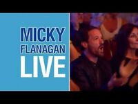 3- Micky Flannigan - great seats - fri 26/5 - Glasgow