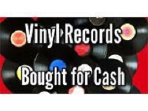 VINYL RECORDS WANTED!  CD'S WANTED