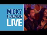 3- Micky Flannigan - greats seats - fri 26/5- Glasgow