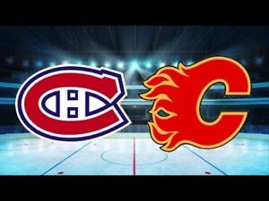 ★★ Montreal Canadiens vs. Calgary Flames TUE Oct 23 7:30PM★★