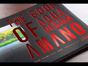 The Book of Aqua Design Amano - Plant Tank - Aquarium Warwick Farm Liverpool Area Preview