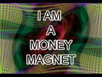 """""""You Are a Money Magnet"""""""