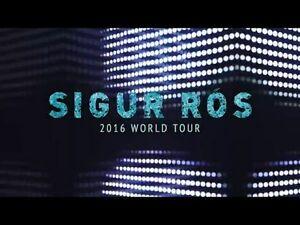 2 tickets to Sigur Ros, Sept. 19, 2016. SOLD OUT SHOW