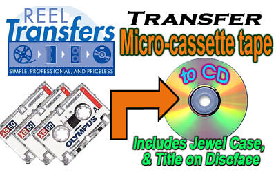 REEL TRANSFERS - Audio Micro-cassette converted to CD